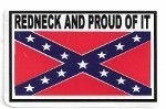 REDNECK AND PROUD OF IT (RETAIL SALES ONLY)