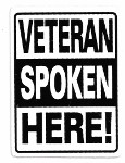 VETERAN SPOKEN HERE