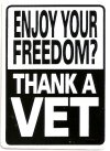 ENJOY YOUR FREEDOM THANK A VET