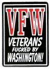 VFW VETERANS FUCKED BY WASHINGTON