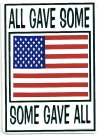 ALL GAVE SOME SOME GAVE ALL   2 1/2 x 3 1/2
